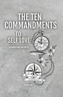 The Ten Commandments To Self Love