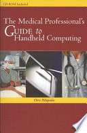 The Medical Professional's Guide to Handheld Computing