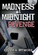 Madness At Midnight Revenge