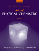 Student Solutions Manual to Accompany Atkins' Physical Chemistry, 10th Edition
