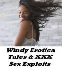 Windy Erotica Tales & Sex Exploits