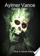 Aylmer Vance  Ghost Seer