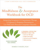 The Mindfulness And Acceptance Workbook For Ocd