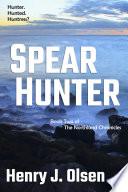 Spear Hunter