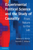 Experimental Political Science and the Study of Causality