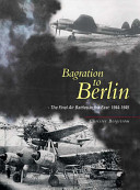 Bagration To Berlin : of defence' strategy, which inflicted atrocious losses on...