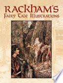 Rackham s Fairy Tale Illustrations