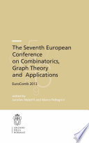 The Seventh European Conference on Combinatorics  Graph Theory and Applications