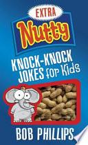 Extra Nutty Knock Knock Jokes for Kids