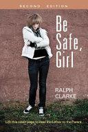 Be Safe  Girl