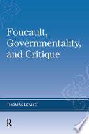 Foucault  Governmentality  and Critique