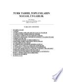 Türk tarihi toplumların mayası ve uygarlık