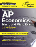 Cracking the AP Economics Macro   Micro Exams  2016 Edition