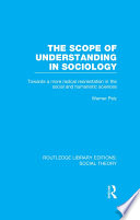 The Scope of Understanding in Sociology  RLE Social Theory