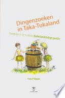 Dingenzoeken in Taka-Tukaland