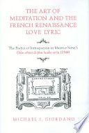 The Art of Meditation and the French Renaissance Love Lyric