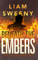 Beneath the Embers Detective In The Aftermath Of A Terror