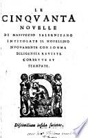 Le Cinquanta Novelle di Massucio Salernitano intitolate Il Novellino