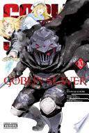 Goblin Slayer Vol 10 Manga