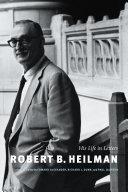 Robert B  Heilman