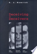 Deceiving the Deceivers