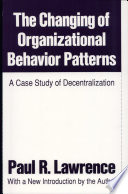 The Changing of Organizational Behavior Patterns