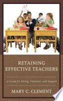 Retaining Effective Teachers