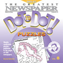The Greatest Newspaper Dot-to-Dot! Puzzles, Volume 8