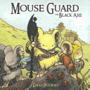 Mouse Guard   the Black Axe