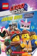 The Lego Movie 2 The Lego Movie 2 Junior Novel