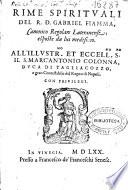 Rime spirituali del R.D. Gabriel Fiamma ... esposte da lui medesimo