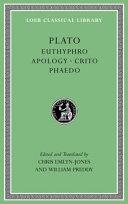 Euthyphro  Apology  Crito  Phaedo