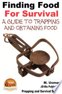 Finding Food For Survival   A Guide to Trapping and Battling Terrains