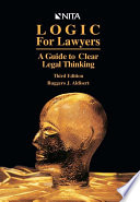 Logic for Lawyers  A Guide to Clear Legal Thinking