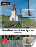 The Nikon Autofocus System  2nd Edition