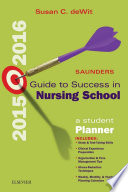 Saunders Guide to Success in Nursing School  2015 2016