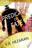 The Predicates Of Fate