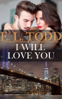 I WIll Love You (Forever and Ever #23) Book