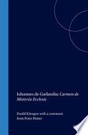 Carmen de misteriis Ecclesie / Iohannes de Garlandia ; hrsg. und ubersetzt von Ewald Konsgen ; mit einem Kommentar von Peter Dinter