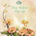 Pixie Hollow Pop Up