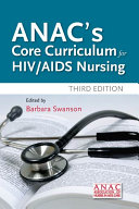 ANAC's Core Curriculum for HIV / AIDS Nursing Book Cover