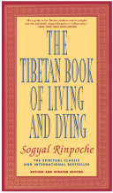 The Tibetan Book of Living and Dying Book