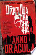 Anno Dracula Dracula Cha Cha Cha
