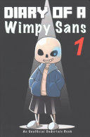 Undertale  Diary of a Wimpy Sans 1