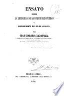 Ensayo sobre la literatura de los principales pueblos y especialmente del Rio de la Plata