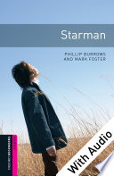 Starman With Audio Starter Level Oxford Bookworms Library