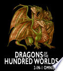 Dragons of the Hundred Worlds Omnibus  Breath of Fire  Living Fire   2 Epic Fantasy Adventure Novels in 1 Book
