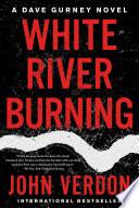White River Burning Book PDF