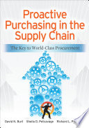 Proactive Purchasing In The Supply Chain The Key To World Class Procurement