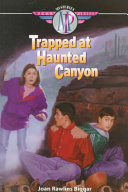 Trapped at Haunted Canyon